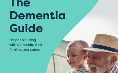 The Dementia Guide: For people living with dementia, their families and carers.